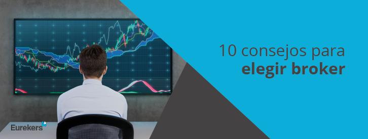 10 consejos para elegir broker