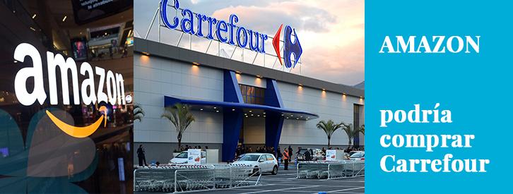 Amazon compra Carrefour? El sector de los supermercados está expectante ante el rumor que ha difundido recientemente la revista francesa Valeurs Actuelles: Amazon podría comprar Carrefour, cuya capitalización bursátil asciende a 13.146 millones de euros.