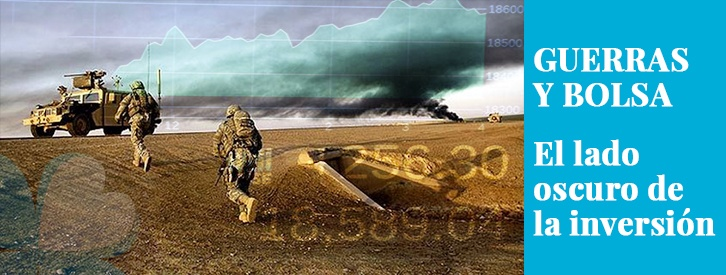 Guerras y bolsa: el lado oscuro de la inversión
