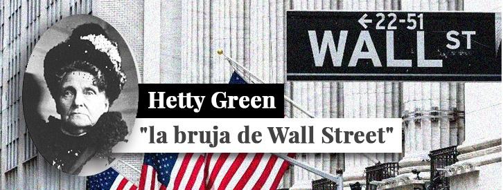 """Hetty Green, apodada como """"la Bruja de Wall Street"""" por su habilidad en la inversión bursátil, fue la mujer más rica del siglo XIX. Llegó a amasar una fortuna multimillonaria, pero también fue incluida en el libro Guiness de los Récords como la persona más tacaña de la historia. ¿Por qué?"""
