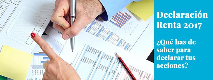 ¿Qué has de saber para declarar tus acciones en la Renta 2017?
