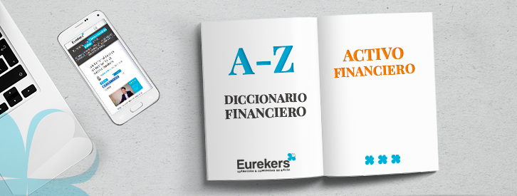 Activo Financiero Diccionario Financiero Eurekers