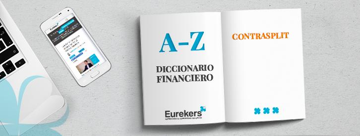 Contrasplit Diccionario Financiero Eurekers