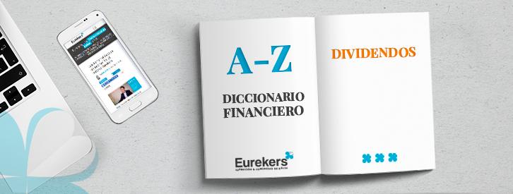 Dividendos Diccionario Financiero Eurekers