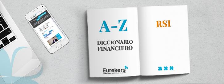 RSI Índice Fuerza Relativa Diccionario Financiero Eurekers