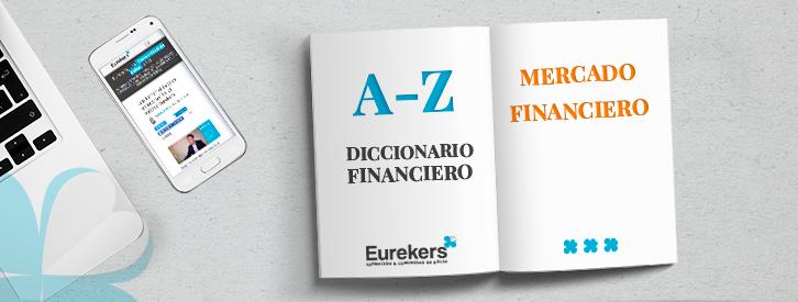 Descubre que es un Mercado Financiero con Eurekers