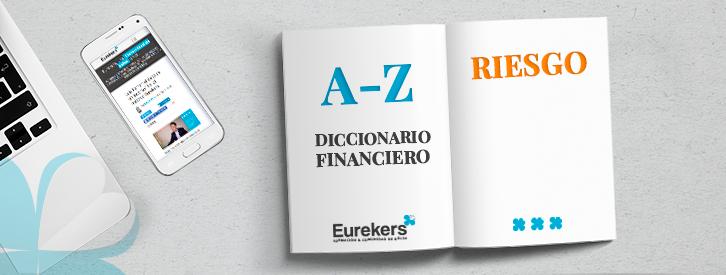 Descubre que es el Riesgo financiero con Eurekers