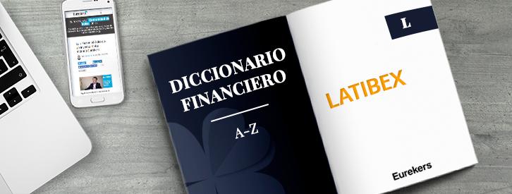 LATIBEX | Principal mercado de valores latinoamericanos con empresas de toda Latinoamérica y que utiliza SIBE e IBERCLEAR